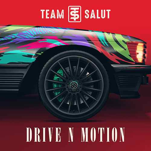 Team Salut – Drive N Motion